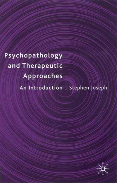 Psychopathology and Therapeutic Approaches