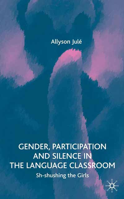 Gender, Participation and Silence in the Language Classroom