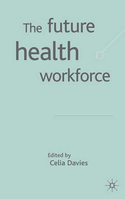 The Future Health Workforce