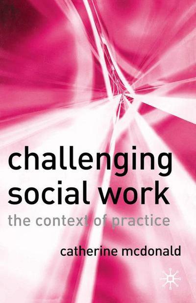 Challenging Social Work