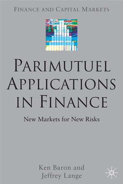 Parimutuel Applications In Finance