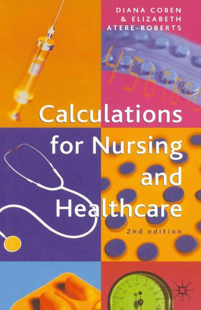 Calculations for Nursing and Healthcare