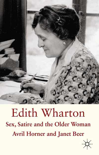 Edith Wharton: Sex, Satire and the Older Woman