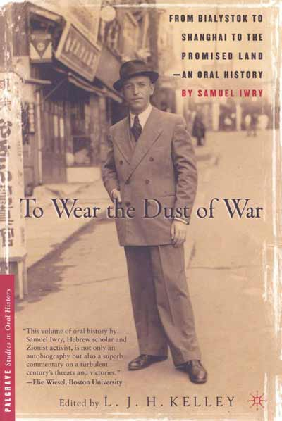 To Wear the Dust of War