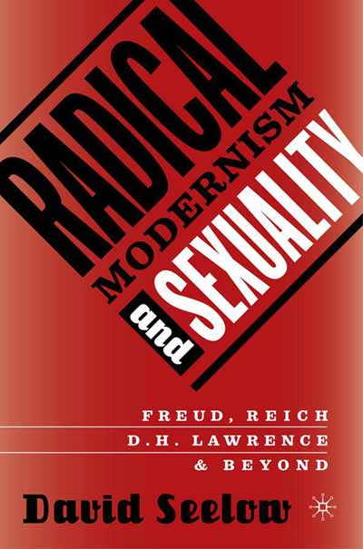Radical Modernism and Sexuality