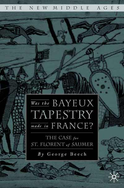 Was the Bayeux Tapestry Made in France?