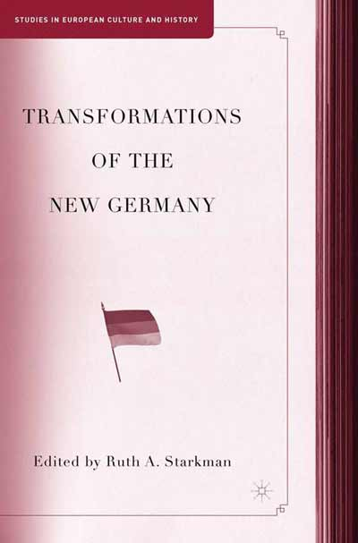 Transformations of the New Germany