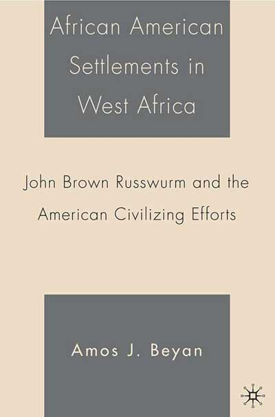 African American Settlements in West Africa