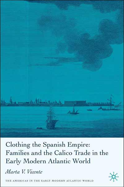 Clothing the Spanish Empire