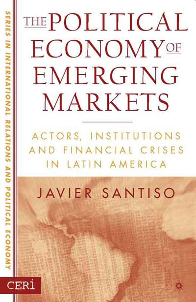 The Political Economy of Emerging Markets