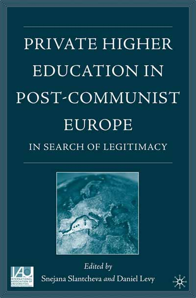 Private Higher Education in Post-Communist Europe