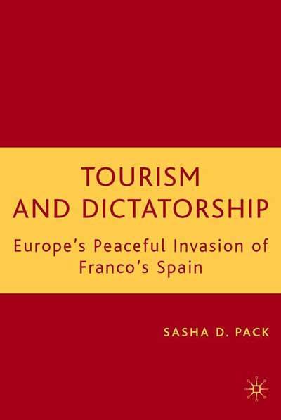 Tourism and Dictatorship
