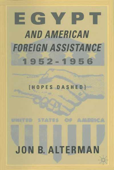 Egypt and American Foreign Assistance 1952-1956