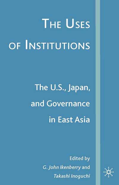 The Uses of Institutions