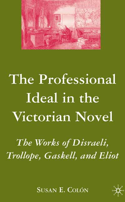 The Professional Ideal in the Victorian Novel