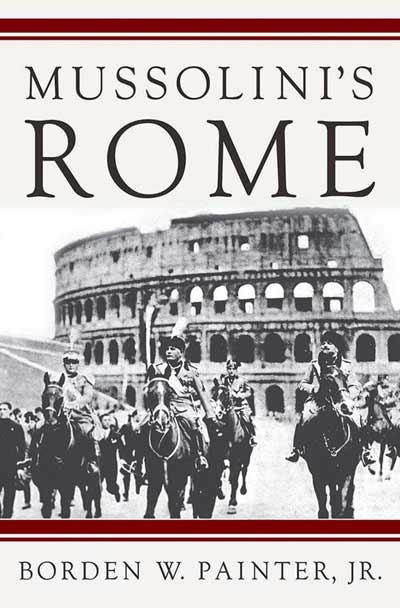 Mussolini's Rome