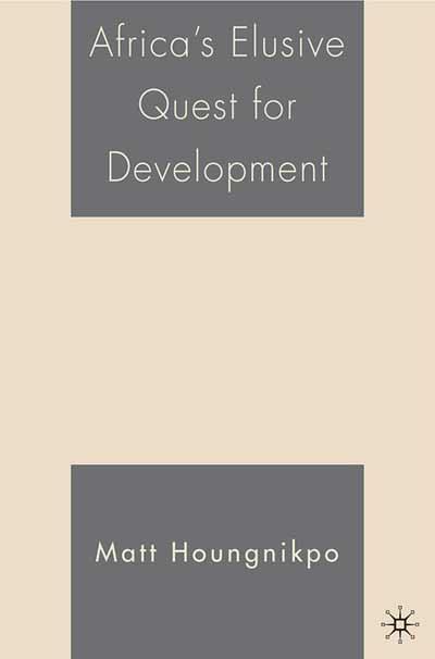 Africa's Elusive Quest for Development