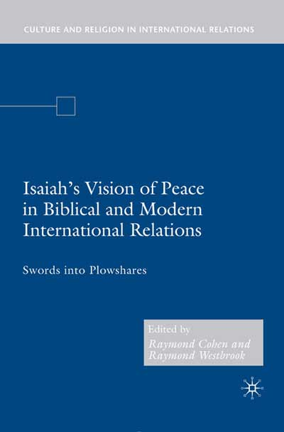 Isaiah's Vision of Peace in Biblical and Modern International Relations