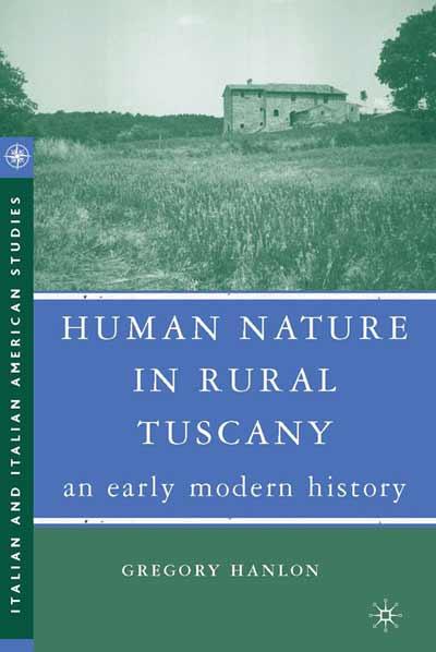 Human Nature in Rural Tuscany