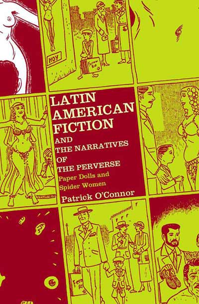 Latin American Fiction and the Narratives of the Perverse