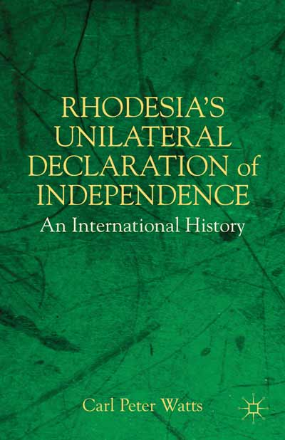 Rhodesia's Unilateral Declaration of Independence