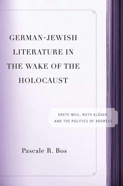 German-Jewish Literature in the Wake of the Holocaust