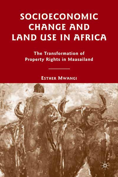 Socioeconomic Change and Land Use in Africa
