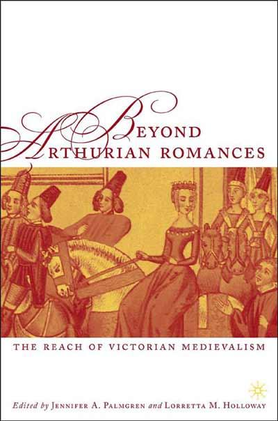 Beyond Arthurian Romances
