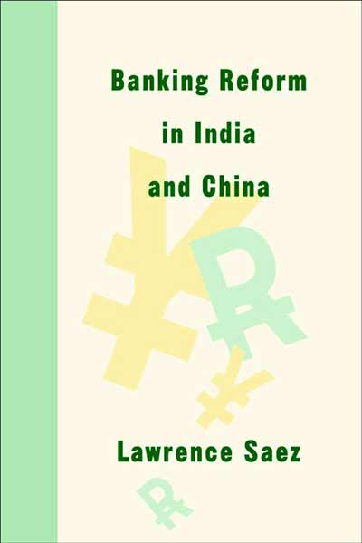 Banking Reform in India and China