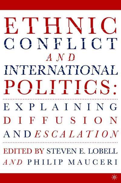 Ethnic Conflict and International Politics