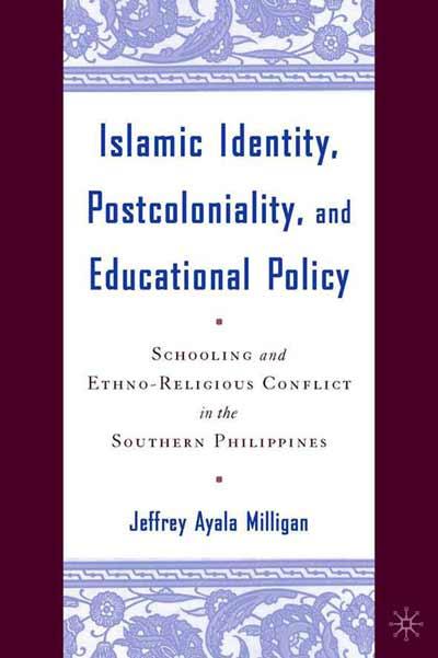 Islamic Identity, Postcoloniality, and Educational Policy