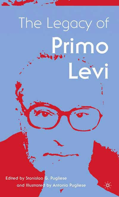 The Legacy of Primo Levi
