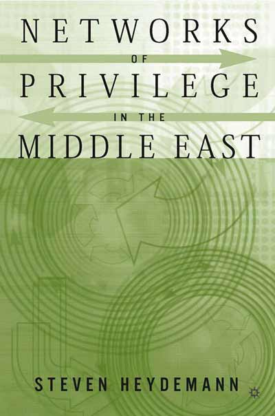 Networks of Privilege in the Middle East