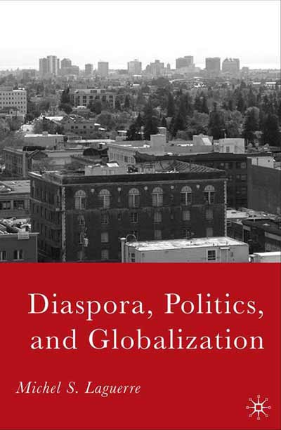Diaspora, Politics, and Globalization
