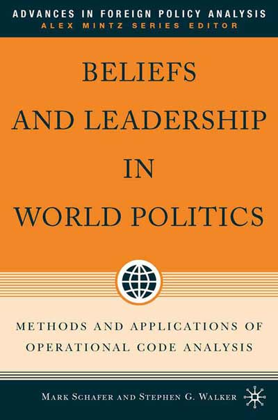 Beliefs and Leadership in World Politics