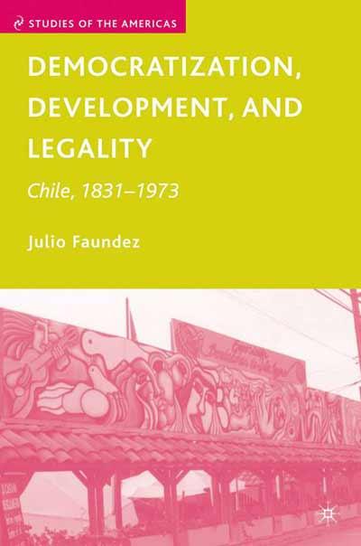 Democratization, Development, and Legality