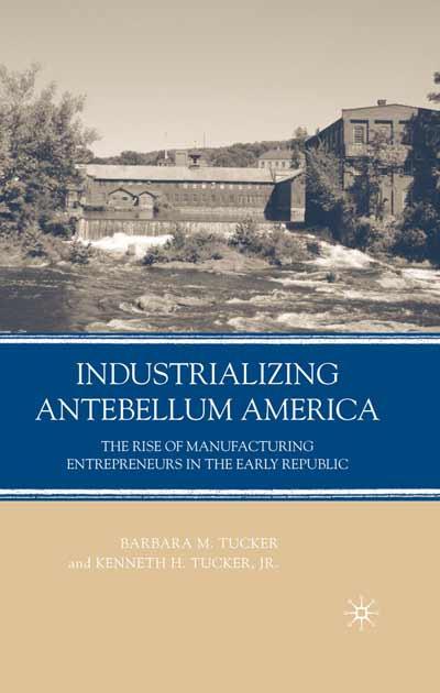Industrializing Antebellum America