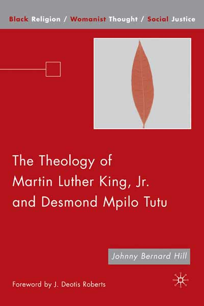 The Theology of Martin Luther King, Jr. and Desmond Mpilo Tutu
