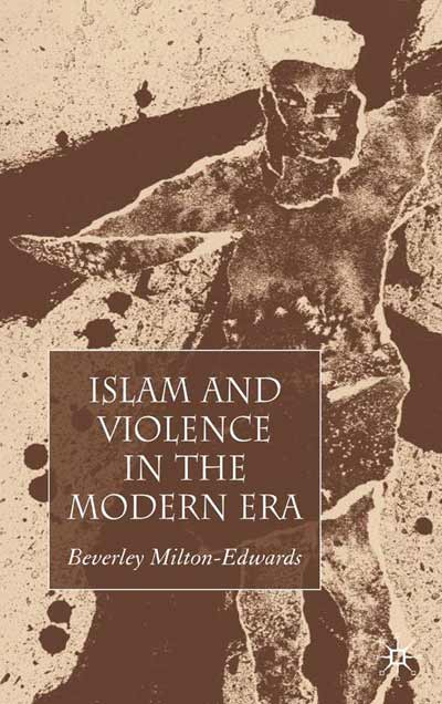 Islam and Violence in the Modern Era