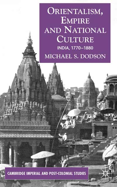 Orientalism, Empire, and National Culture