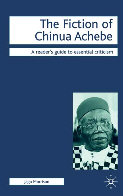 The Fiction of Chinua Achebe