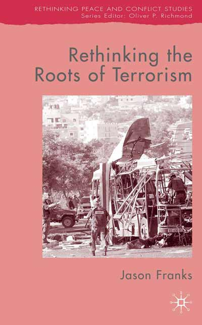 Rethinking the Roots of Terrorism