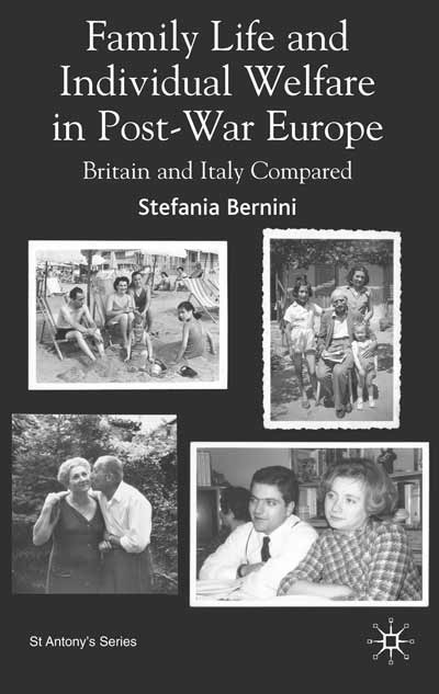 Family Life and Individual Welfare in Post-war Europe