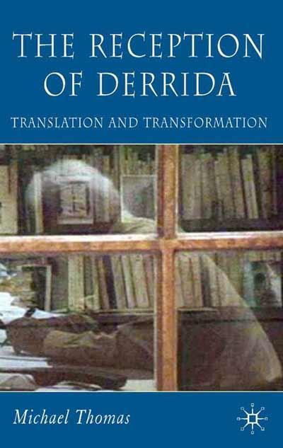 The Reception of Derrida