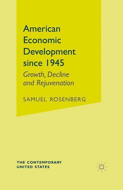 American Economic Development since 1945