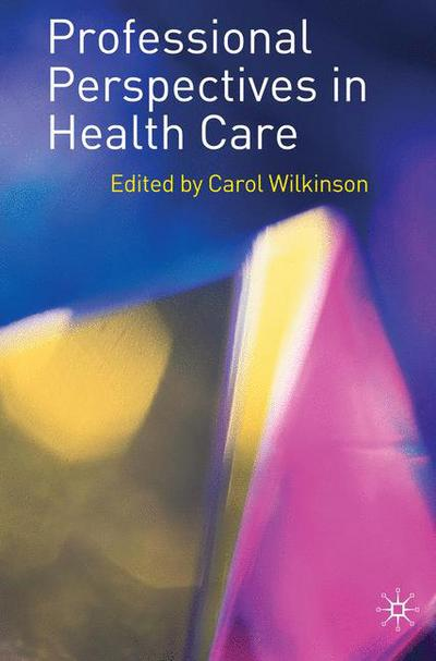 Professional Perspectives in Health Care