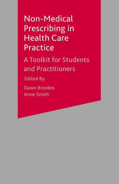Non-Medical Prescribing in Healthcare Practice