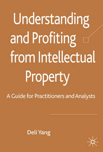 Understanding and Profiting from Intellectual Property