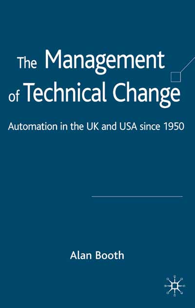 The Management of Technical Change