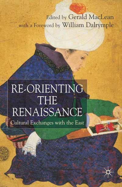 Re-Orienting the Renaissance